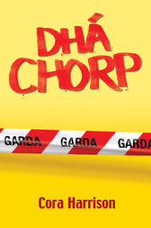 Dhá Chorp by Cora Harrison