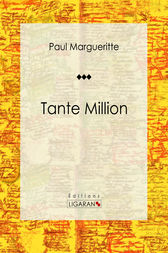 Tante Million by Paul Margueritte