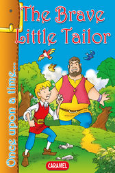 The Brave Little Tailor by Jacob and Wilhelm Grimm