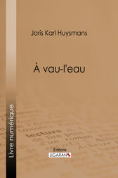 A vau-l'eau by Joris Karl Huysmans