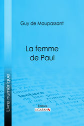 La femme de Paul by Guy de Maupassant