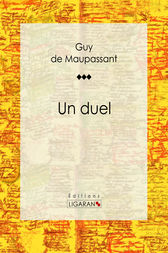 Un duel by Guy de Maupassant