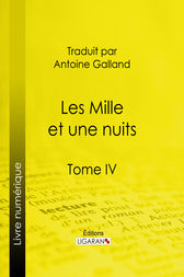 Les Mille et une nuits by Anonyme;  Antoine Galland; Ligaran