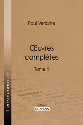 Oeuvres complètes by Paul Verlaine