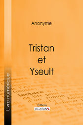 Tristan et Yseult by Anonyme; Ligaran