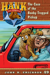 The of the Booby-Trapped Pickup by John R. Erickson