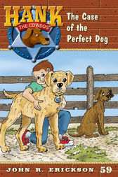 The Case of the Perfect Dog by John R. Erickson