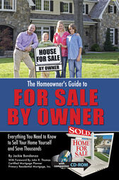 The Homeowner's Guide to For Sale By Owner by Jackie Bondanza