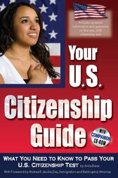 Your U.S. Citizenship Guide by Anita Biase
