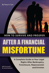 How to Survive and Prosper After a Financial Misfortune by Tracy Carr