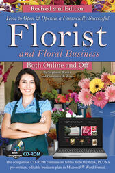 How to Open & Operate a Financially Successful Florist and Floral Business Online and Off REVISED 2ND EDITION by Stephanie Benner