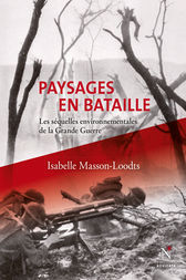 Paysages en bataille by Isabelle Masson-Loodts