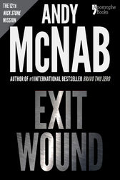 Exit Wound (Nick Stone Book 12) by Andy McNab