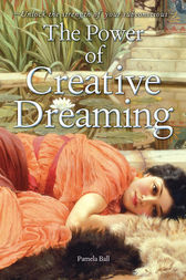 The Power of Creative Dreaming by Pamela Ball