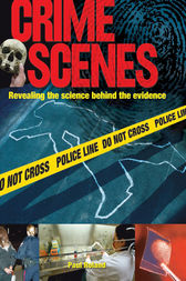 Crime Scenes by Paul Roland