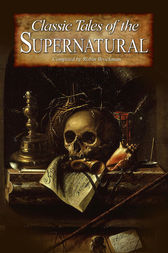 Classic Tales of the Supernatural by Robin Brockman