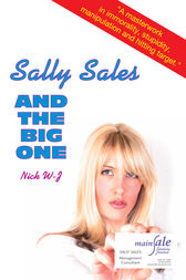 Sally Sales and the Big One by Nick W-J