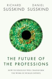 The future of the professions ebook by richard susskind the future of the professions by richard susskind buy this ebook fandeluxe Image collections