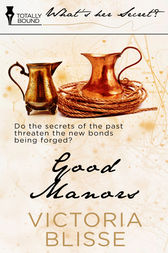 Good Manors by Victoria Blisse