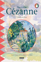 The Little Cézanne by Catherine de Duve