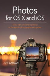 Photos for OS X and iOS by Jeff Carlson