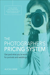 The Photographer's Pricing System by Alicia Caine