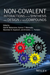 Non-covalent Interactions in the Synthesis and Design of New Compounds by Abel M. Maharramov