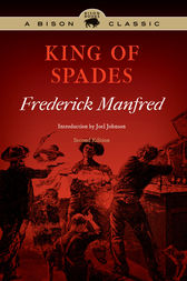 King of Spades, Second Edition by Frederick Manfred