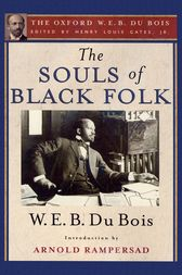 The Souls of Black Folk by Henry Louis Jr. Gates