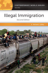 Illegal Immigration: A Reference Handbook, 2nd Edition by Michael LeMay