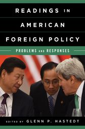 Readings in American Foreign Policy by Glenn P. Hastedt
