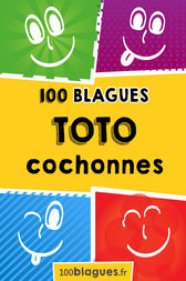 Toto cochonnes by 100blagues.fr