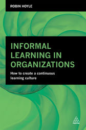 Informal Learning in Organizations by Robin Hoyle