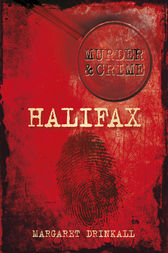 Halifax Murders by Margaret Drinkall