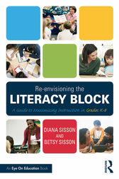 Re-envisioning the Literacy Block by Diana Sisson
