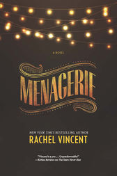 Menagerie (The Menagerie Series, Book 1) by Rachel Vincent