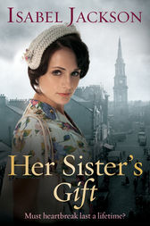 Her Sister's Gift by Isabel Jackson