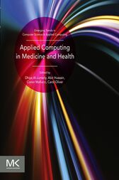 Applied Computing in Medicine and Health by Dhiya Al-Jumeily