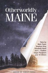 Otherworldly Maine by Noreen Doyle