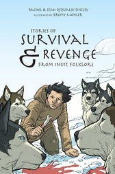 Stories of Survival & Revenge by Rachel Qitsualik-Tinsley