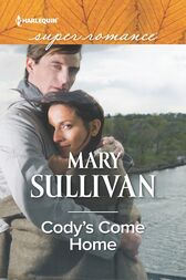 Cody's Come Home by Mary Sullivan