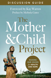 The Mother and Child Project Discussion Guide by Zondervan