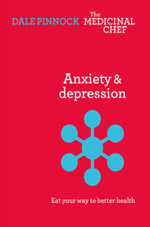 Anxiety and Depression by Dale Pinnock