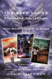 The Safe Lands Complete Collection by Jill Williamson