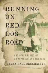 Running on Red Dog Road by Drema Hall Berkheimer