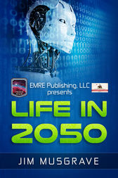 Life in 2050 by Jim Musgrave