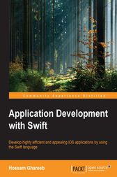 Application Development with Swift by Hossam Ghareeb