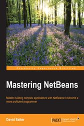 Mastering NetBeans by David Salter