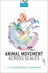 Animal Movement Across Scales by Lars-Anders Hansson
