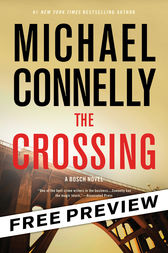 The Crossing -- Free Preview -- The First 9 Chapters by Michael Connelly
